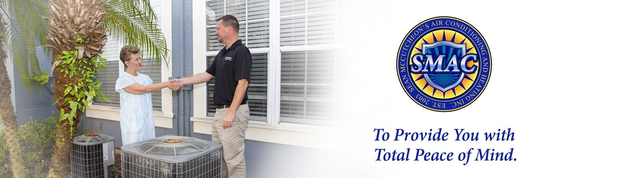 Sean McCutcheon's Air Conditioning and Heating Sarasota total peace of mind
